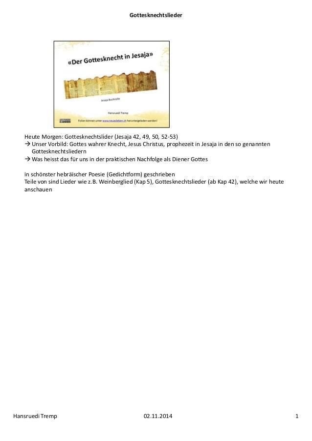 Gottesknechtslieder  Heute Morgen: Gottesknechtslider (Jesaja 42, 49, 50, 52‐53)   Unser Vorbild: Gottes wahrer Knecht, J...