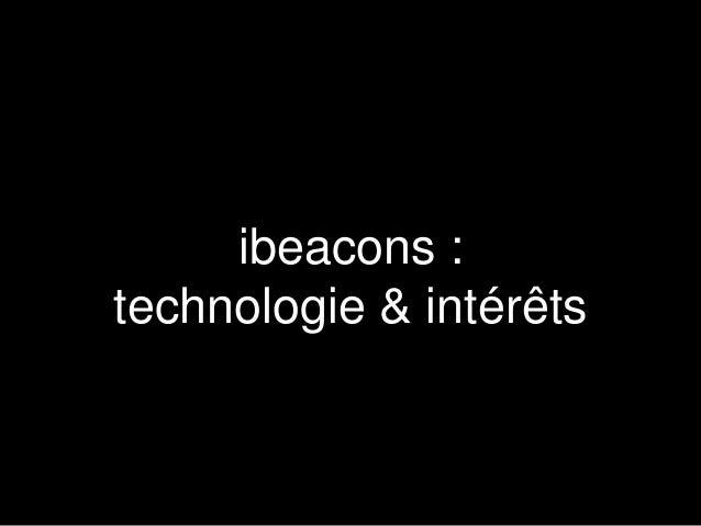 ibeacons :  technologie & intérêts