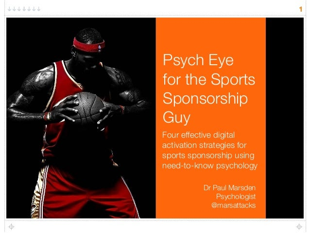 Psych Eye  for the Sports  Sponsorship  Guy  Four effective digital  activation strategies for  sports sponsorship using  ...