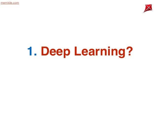 201411 memkitedeeplearning Slide 3
