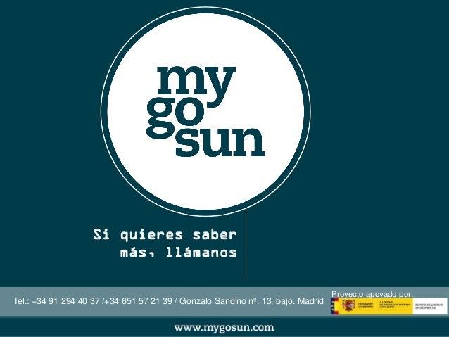 g+  Si quieres saber  más, llámanos  Tel.: +34 91 294 40 37 /+34 651 57 21 39 / Gonzalo Sandino nº. 13, bajo. Madrid  Proy...