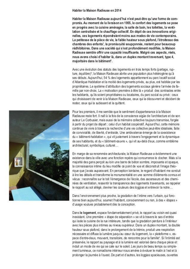 Habiter la Maison Radieuse en 2014 Habiter la Maison Radieuse aujourd'hui n'est peut-être qu'une forme de com- promis. Au ...