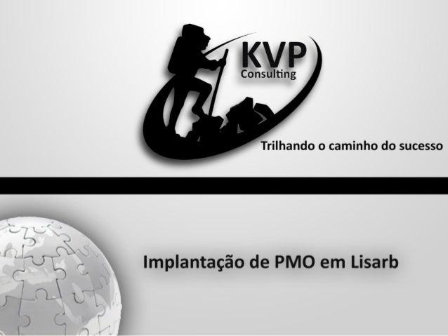 A KVP Consulting é uma empresa de consultoria, fundada em 2001, tendo liderado a implantação de grandes escritórios de ger...