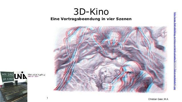 Christian Geier, M.A.1 3D-Kino Eine Vortragsbeendung in vier Szenen http://www.thehobbitblog.com/wp-content/uploads/2011/1...