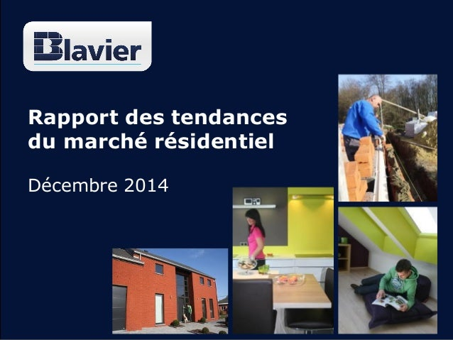 Rapport des tendances du marché résidentiel Décembre 2014