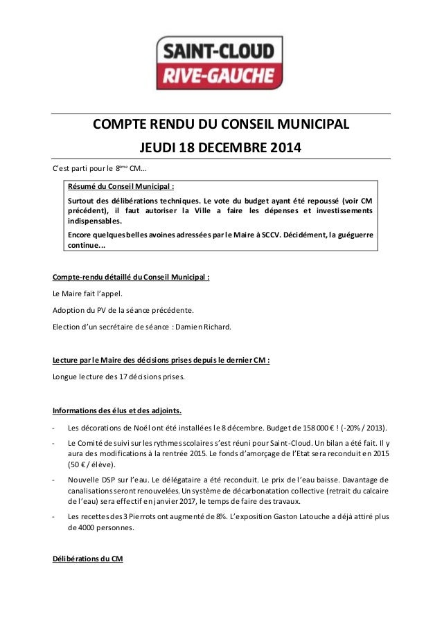 COMPTE RENDU DU CONSEIL MUNICIPAL JEUDI 18 DECEMBRE 2014 C'est parti pour le 8ème CM... Résumé du Conseil Municipal : Surt...