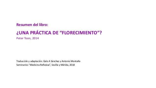 """Resumen del libro: ¿UNA PRÁCTICA DE """"FLORECIMIENTO""""? Peter Toon, 2014 Traducción y adaptación: Galo A Sánchez y Antonio Mo..."""
