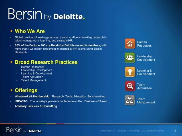 2  Who We Are - Global provider of leading practices, trends, and benchmarking research in talent management, learning, a...