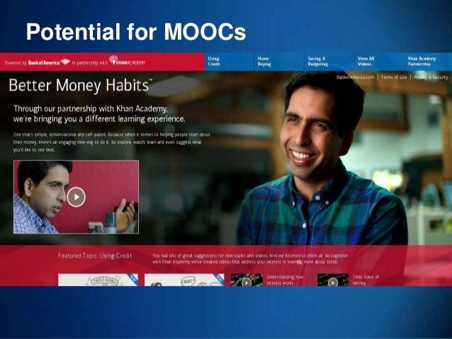 69 Potential for MOOCs