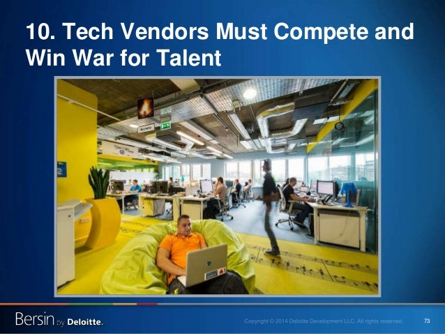 73 10. Tech Vendors Must Compete and Win War for Talent