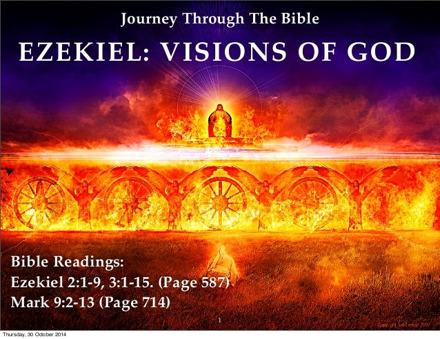 the visions of ezekiel The two prophecies of ezekiel and daniel are found back to back in our   though his prophecy is written in babylon, by means of visions and trances he  returns.