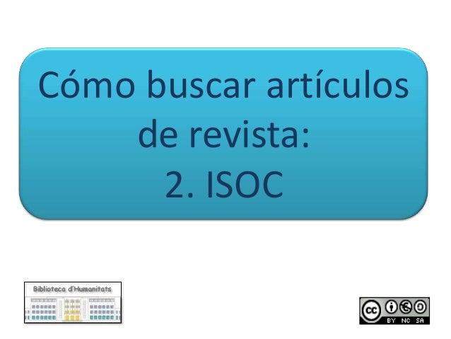 Cómo buscar artículos de revista: 2. ISOC