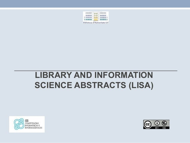 LIBRARY AND INFORMATION SCIENCE ABSTRACTS (LISA)