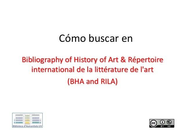 Cómo buscar en Bibliography of History of Art & Répertoire international de la littérature de l'art (BHA and RILA)