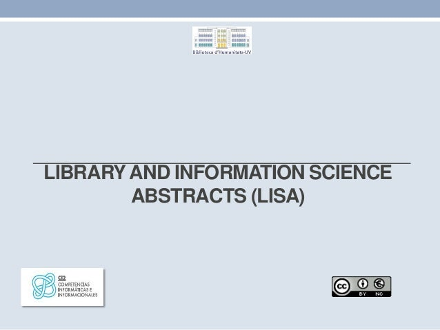 LIBRARYAND INFORMATION SCIENCE ABSTRACTS (LISA)