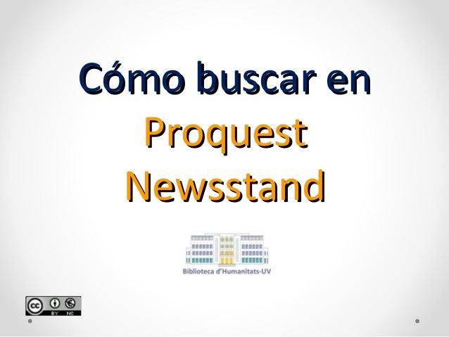 Cómo buscar en Proquest Newsstand