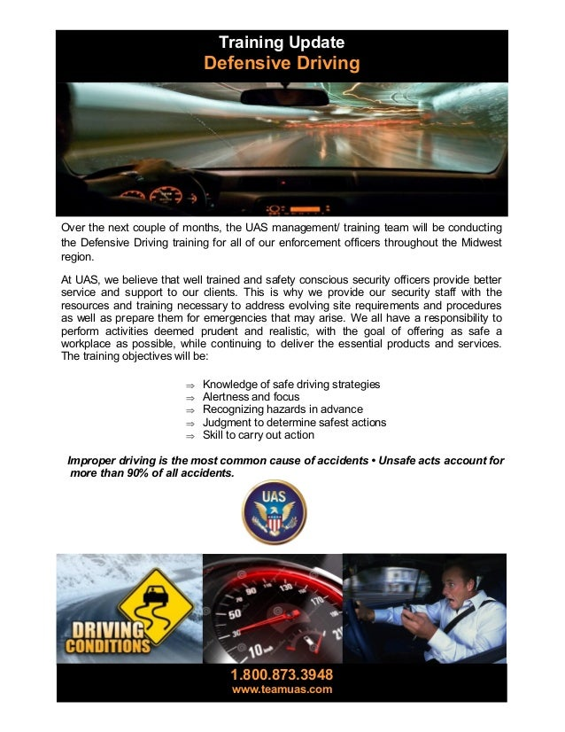 Training Update  Defensive Driving  Over the next couple of months, the UAS management/ training team will be conducting t...