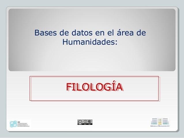 Bases de datos en el área de Humanidades: FILOLOGÍAFILOLOGÍA