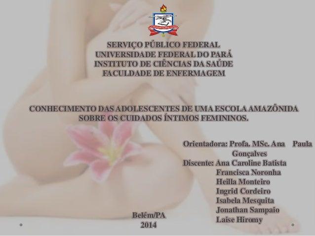 SERVIÇO PÚBLICO FEDERAL UNIVERSIDADE FEDERAL DO PARÁ INSTITUTO DE CIÊNCIAS DA SAÚDE FACULDADE DE ENFERMAGEM CONHECIMENTO D...