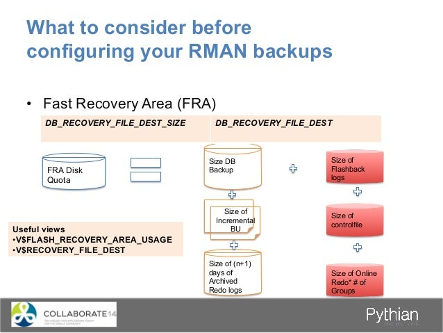 What to consider before configuring your RMAN backups • Catalog or no catalog Database • ARCHIVELOG vs NOARCHIVELOG • C...