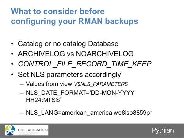 Configuring RMAN Default Settings •