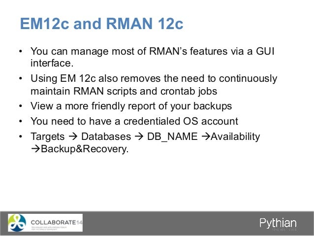 RMAN in 12c: The Next Generation (PPT)