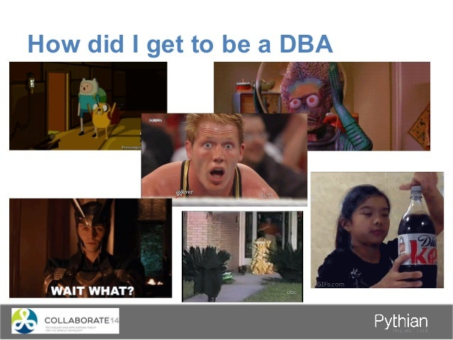 How did I get to be a DBA