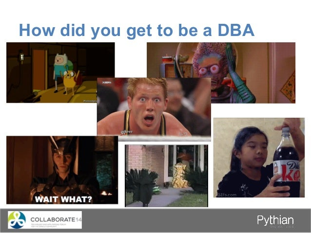 How did you get to be a DBA