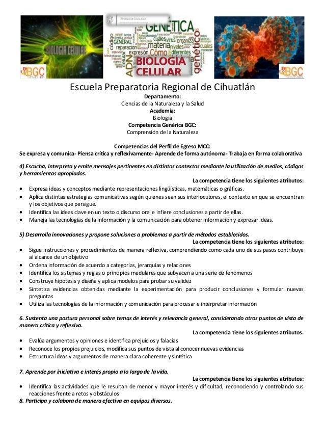 Escuela Preparatoria Regional de Cihuatlán Departamento: Ciencias de la Naturaleza y la Salud Academia: Biología Competenc...