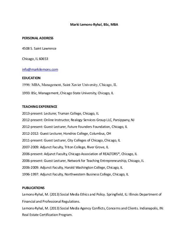 2014 Adjunct Faculty Resume Of Marki Lemons Ryhal. Marki Lemons Ryhal, BSc,  MBA PERSONAL ADDRESS 4508 S. Saint Lawrence Chicago ...  Adjunct Faculty Resume