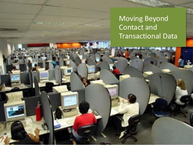 MovingBeyond  Contact and  TransactionalData