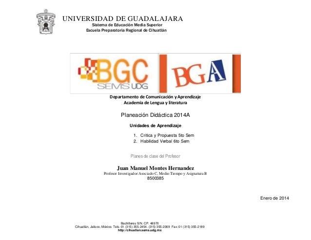 UNIVERSIDAD DE GUADALAJARA Escuela Preparatoria Regional de Cihuatlán Sistema de Educación Media Superior Bachilleres S/N....