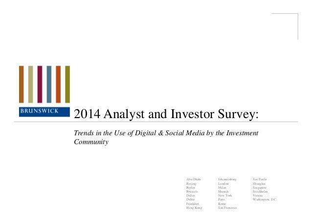 2014 Analyst and Investor Survey: Trends in the Use of Digital & Social Media by the Investment Community  Abu Dhabi Beiji...