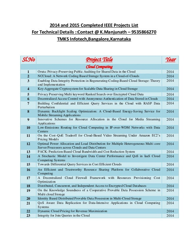 2014 and 2015 Completed IEEE Projects List For Technical Details ::Contact @ K.Manjunath – 9535866270 TMKS Infotech,Bangal...