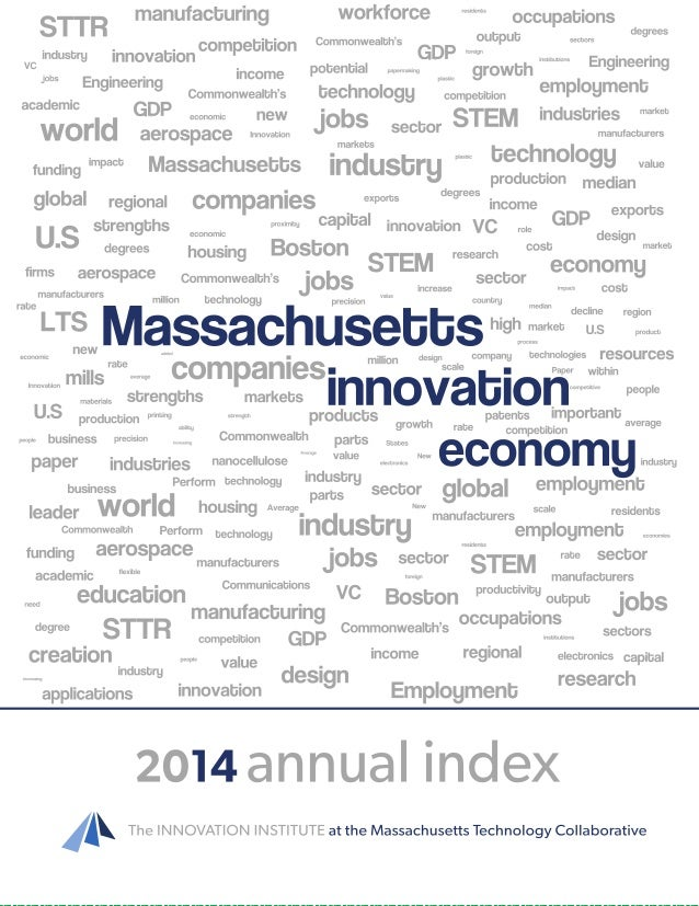The Index of the Massachusetts Innovation Economy, published annually since 1997, is the premier fact-based benchmark for ...