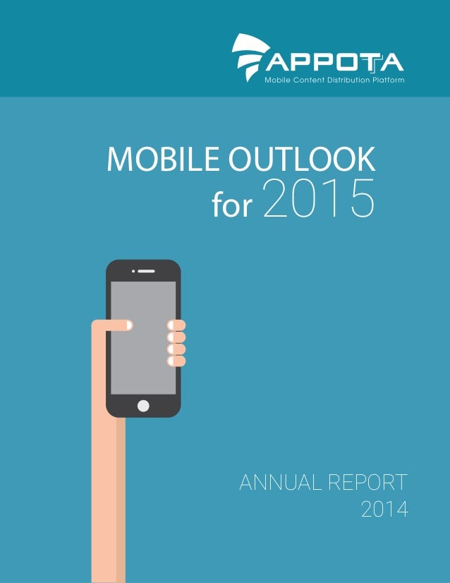 MOBILE OUTLOOK for 2015 ANNUAL REPORT 2014