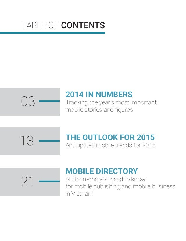 TABLE OF CONTENTS 2014 IN NUMBERS Tracking the year's most important mobile stories and figures THE OUTLOOK FOR 2015 Antici...