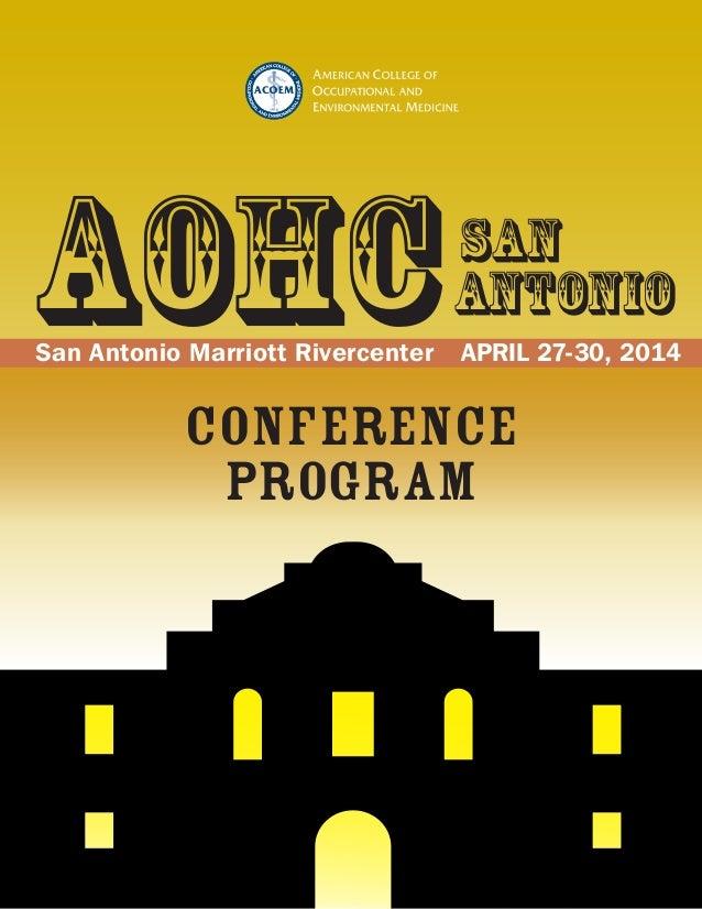 Antonio San Antonio Marriott Rivercenter APRIL 27-30, 2014 conference program AOHCSan