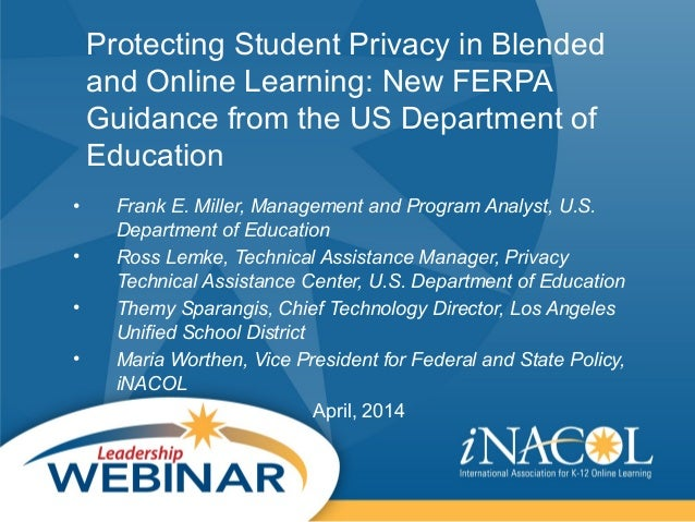 Protecting Student Privacy in Blended and Online Learning: New FERPA Guidance from the US Department of Education • Frank ...