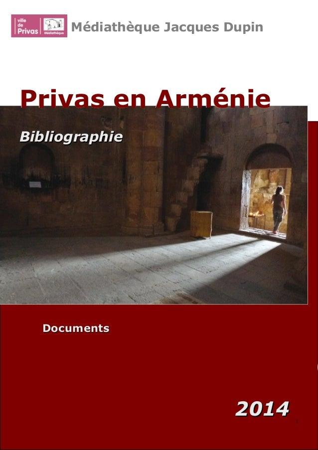 DocumentsDocuments 20142014 Médiathèque Jacques Dupin Privas en ArméniePrivas en Arménie BibliographieBibliographie 22 00 1