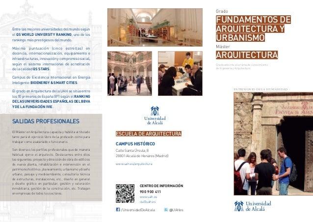 Grado  FUNDAMENTOS DE ARQUITECTURA Y URBANISMO  Entre las mejores universidades del mundo según el QS WORLD UNIVERSITY RAN...