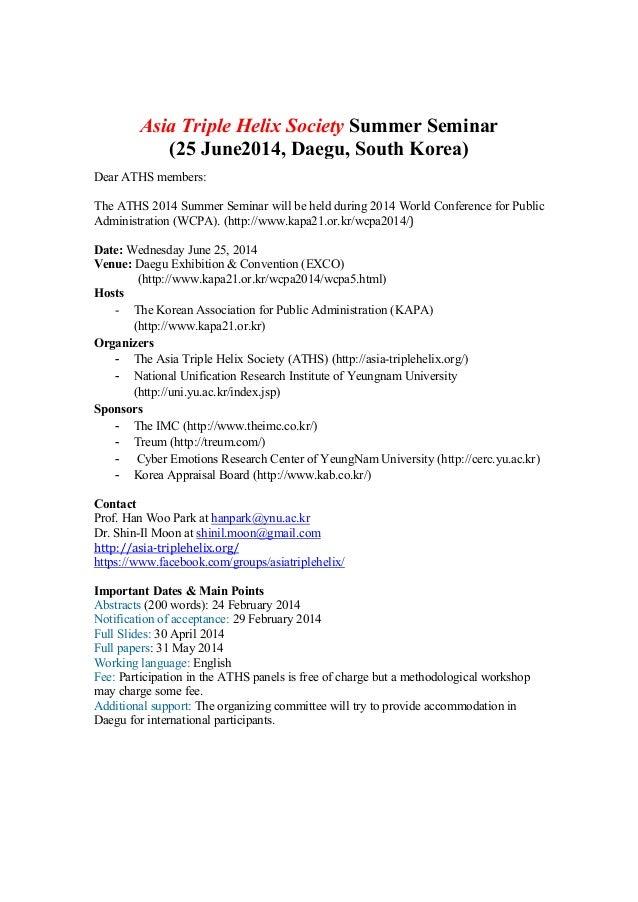 Asia Triple Helix Society Summer Seminar (25 June2014, Daegu, South Korea) Dear ATHS members: The ATHS 2014 Summer Seminar...