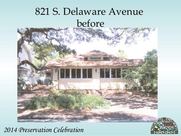 821 S. Delaware Avenue  before  2014 Preservation Celebration