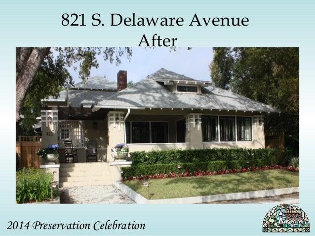 821 S. Delaware Avenue  After  2014 Preservation Celebration