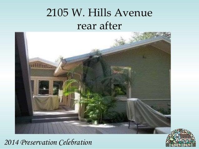 2105 W. Hills Avenue  rear after  2014 Preservation Celebration
