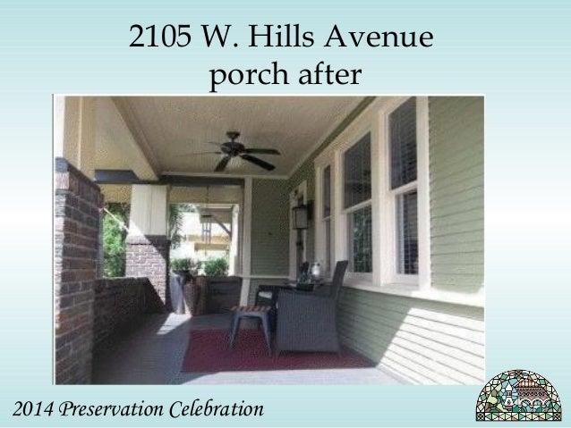 2105 W. Hills Avenue  porch after  2014 Preservation Celebration