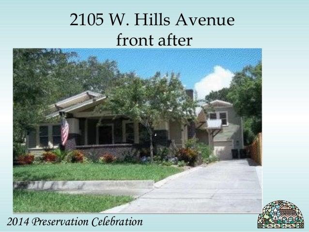 2105 W. Hills Avenue  front after  2014 Preservation Celebration
