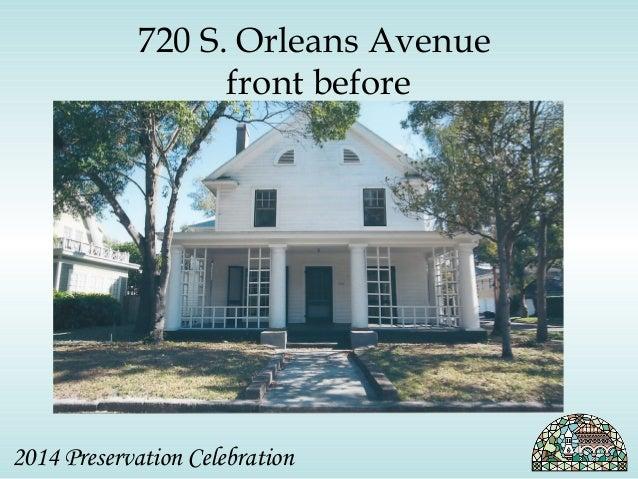 720 S. Orleans Avenue  front before  2014 Preservation Celebration