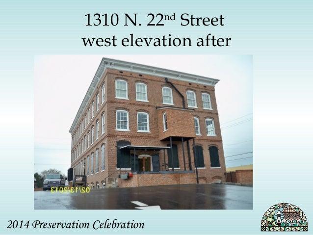 1310 N. 22nd Street  west elevation after  2014 Preservation Celebration