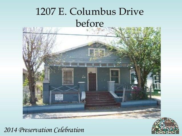 1207 E. Columbus Drive  before  2014 Preservation Celebration